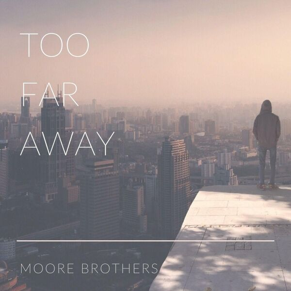 Cover art for Too Far Away
